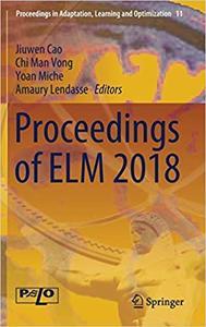 Proceedings of ELM 2018