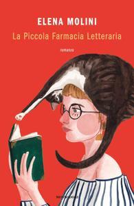 Elena Molini - La Piccola Farmacia Letteraria