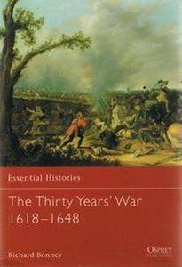 The Thirty Years' War 1618-1648 (Essential Histories 29) (Repost)