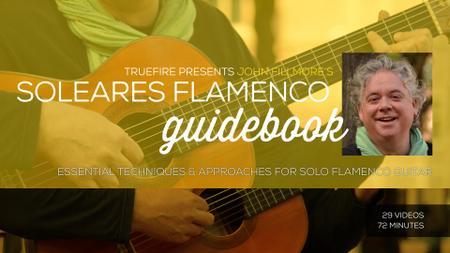 John Fillmore's Soleares Flamenco Guidebook
