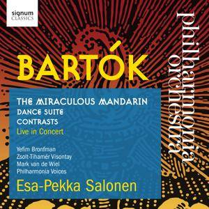 Philharmonia Orchestra, Esa-Pekka Salonen - Bela Bartok: The Miraculous Mandarin; Dance Suite; Contrasts (2016)