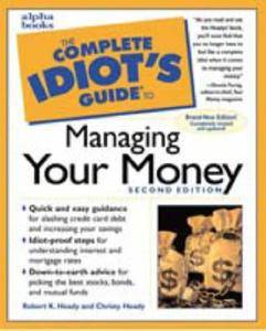 The Complete Idiot's Guide to Managing Your Money, 2nd edition (repost)