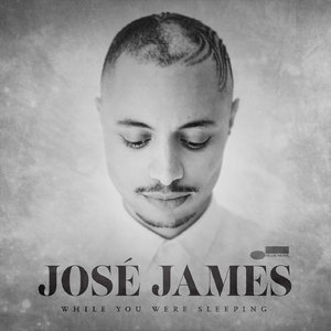 Jose James - While You Were Sleeping (2014) [Official Digital Download]