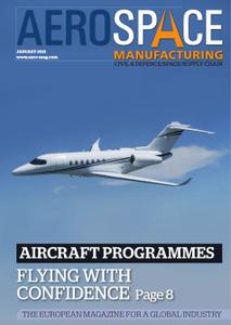 Aerospace Manufacturing - January 2021
