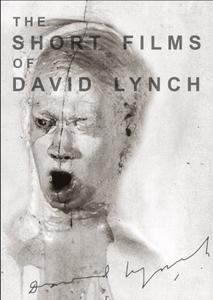 The Short Films of David Lynch (2002)