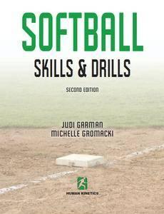 Softball Skills & Drills - 2nd Edition [Repost]
