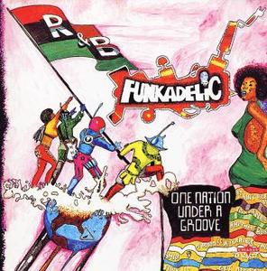 Funkadelic - One Nation Under A Groove (1978)