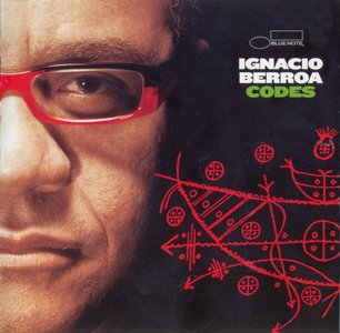 Ignacio Berroa - Codes (2006) {Blue Note}