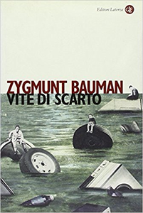 Vite di scarto - Zygmunt Bauman (Repost)