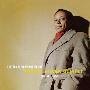 Horace Silver - Further Explorations By The Horace Silver Quintet (1958) [Reissue 2008]