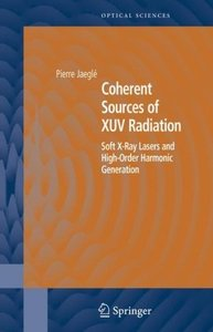 Coherent Sources of XUV Radiation: Soft X-Ray Lasers and High-Order Harmonic Generation (Repost)
