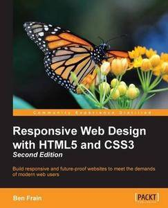 Responsive Web Design with HTML5 and CSS3 (2nd Revised edition) (Repost)