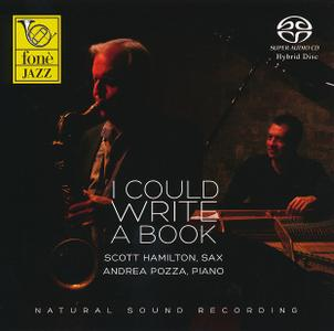 Scott Hamilton & Andrea Pozza - I Could Write A Book (2013) SACD ISO + Hi-Res FLAC