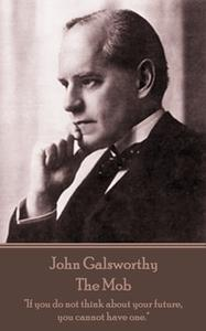 «The Mob» by John Galsworthy