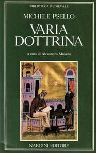 Michele Psello - Varia dottrina. De omnifaria doctrina (1990)