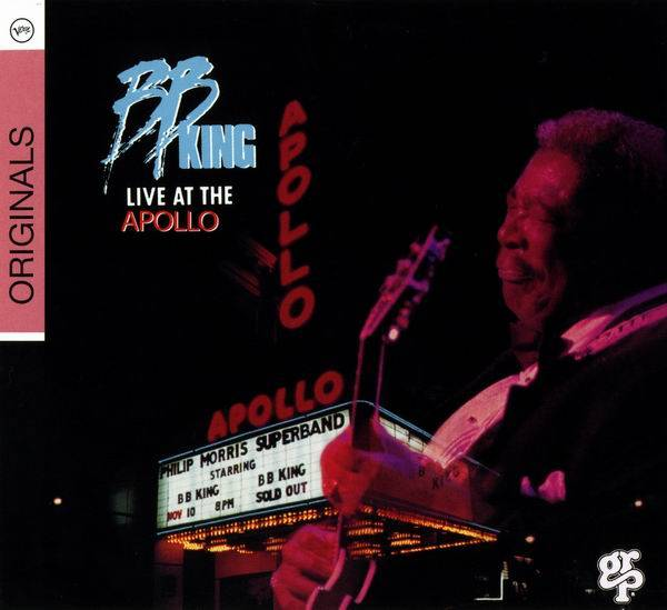 B.B. King - Live At The Apollo (1991) [Reissue 2008]