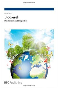Biodiesel: Production and Properties