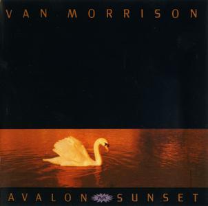 Van Morrison - Avalon Sunset (1989) Expanded Remastered 2008