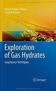 Exploration of Gas Hydrates: Geophysical Techniques (Repost)