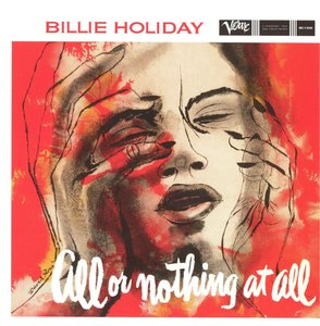 Billie Holiday - All Or Nothing At All (1958) [Analogue Productions 2012] PS3 ISO + Hi-Res FLAC