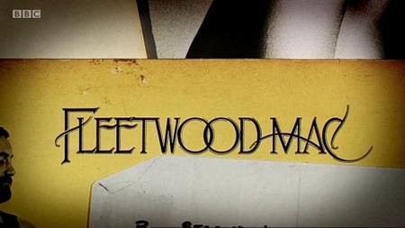 BBC - Fleetwood Mac: Don't Stop (2009)