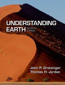 Understanding Earth, Seventh Edition (repost)