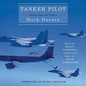 Tanker Pilot: Lessons from the Cockpit [Audiobook]