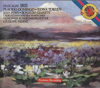 Ilona Tokody, Placido Domingo, Giuseppe Patanè - Mascagni: Iris (1989) (Repost)
