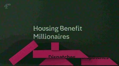 Channel 4 - Dispatches: Housing Benefit Millionaires (2016)