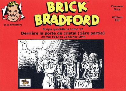 Brick Bradford - Tome 12 - Derriere la Porte de Cristal 1 (Strips)