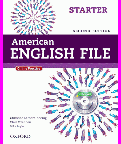 ENGLISH COURSE • American English File • Starter • Second Edition • STUDENT'S BOOK (2013)