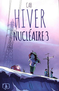 Hiver Nucleaire - Tome 3
