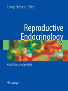 Reproductive Endocrinology: A Molecular Approach