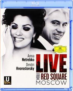 Anna Netrebko, Dmitri Hvorostovsky, Constantine Orbelian: Live From Red Square Moscow (2013) [Blu-Ray]