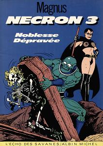 Nécron - Tome 3 - Noblesse Dépravée