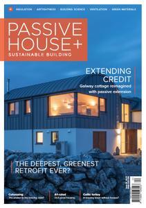 Passive House+ - Issue 28 2019 (Irish Edition)