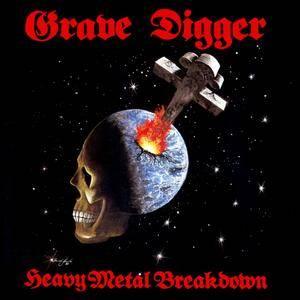 Grave Digger - Heavy Metal Breakdown (1984) [Reissue 2018]