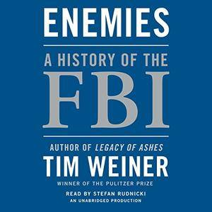 Enemies: A History of the FBI [Audiobook] {Repost}