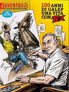 Collana Almanaccchi - Volume 147 - Tex Willer Magazine - 100 Anni Di Galep Una Vita Con Tex