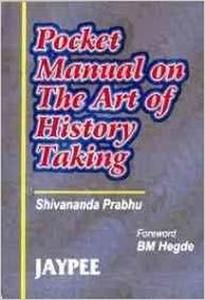 Pocket Manual On The Art Of History Taking