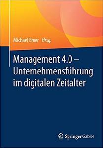 Management 4.0 – Unternehmensführung im digitalen Zeitalter
