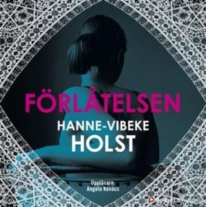 «Förlåtelsen» by Hanne-Vibeke Holst