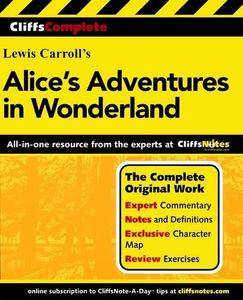 Alice's adventures in Wonderland : and, through the looking-glass & what Alice found there