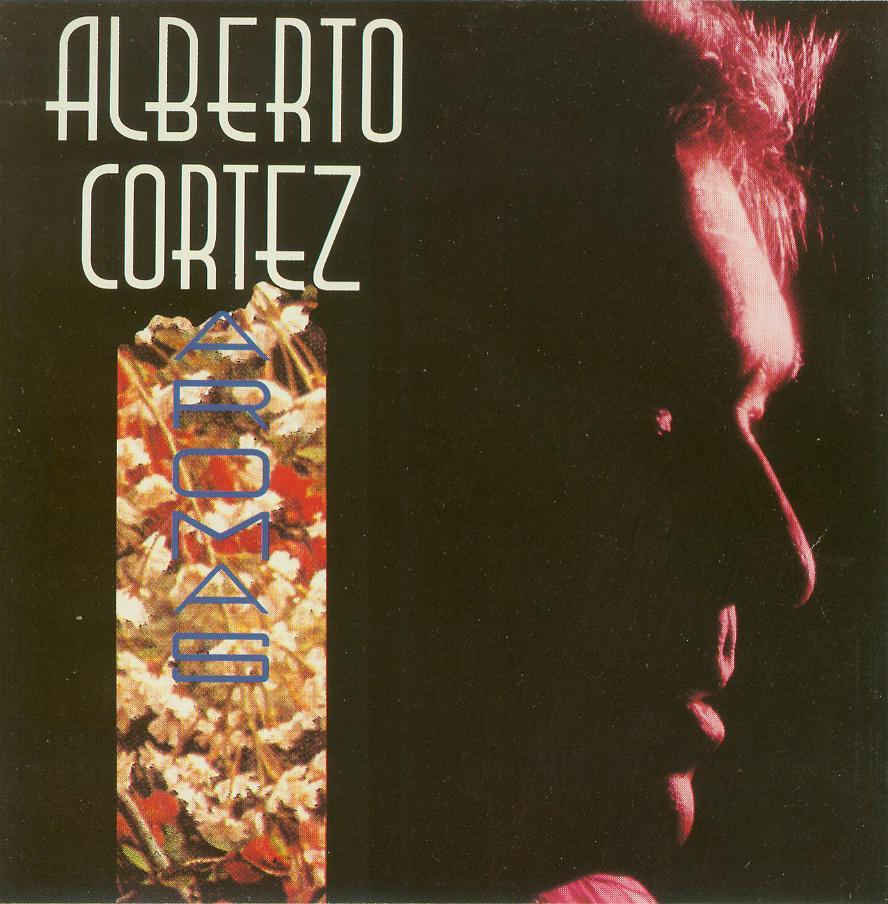 Alberto Cortéz – Aromas
