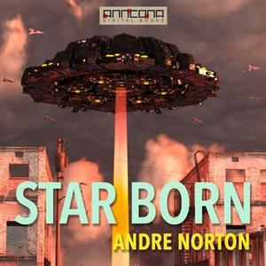«Star Born» by Andre Norton