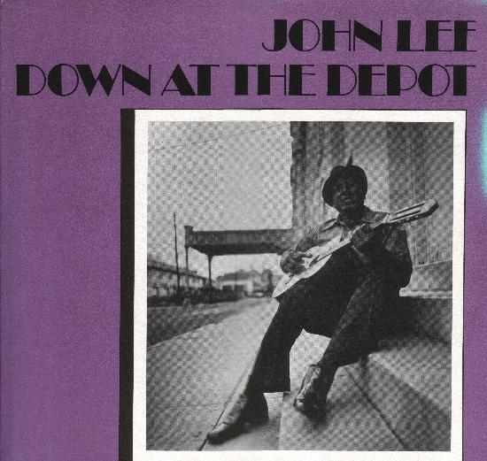 John Lee - Down At The Depot