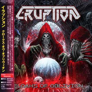 Eruption - Cloaks Of Oblivion (2017) [Japanese Ed.]