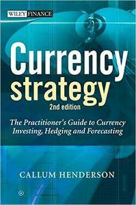 Currency Strategy: The Practitioner's Guide to Currency Investing, Hedging and Forecasting (2nd Edition) (repost)