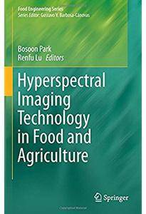Hyperspectral Imaging Technology in Food and Agriculture [Repost]