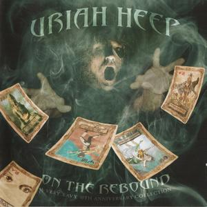 Uriah Heep - On The Rebound: A Very 'Eavy 40th Anniversary Collection [2CD] (2010)